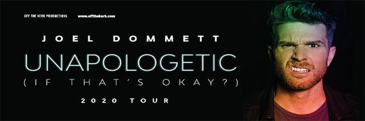 Joel Dommett - Unapologetic (If that's okay?) image