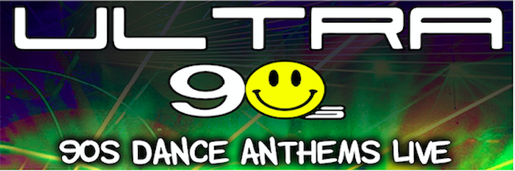 Ultra 90s - Dance Anthems LIVE image
