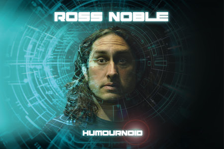 Ross Noble: Humournoid Image