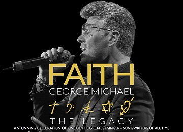 Faith – The George Michael Legacy Image