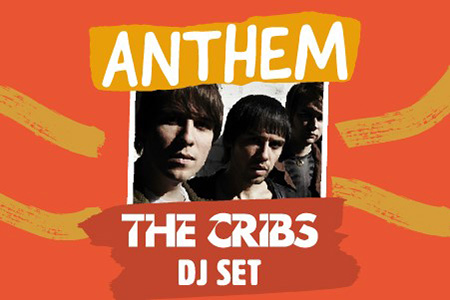 Anthem w/ The Cribs DJ Set Image