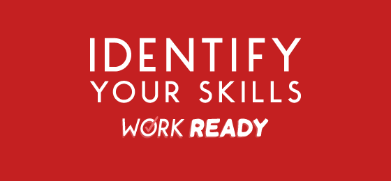 Skills that show you're Work Ready Thumbnail